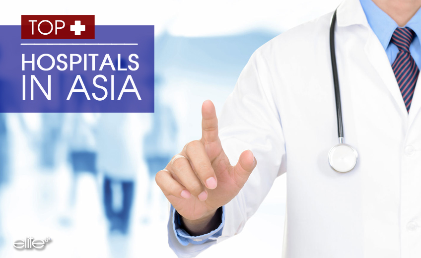 Top hospitals in Asia