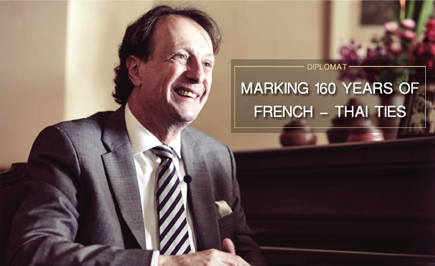 MARKING 160 YEARS OF FRENCH-THAI TIES