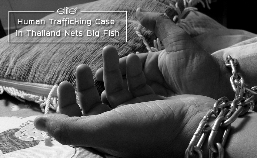Human Trafficking Case in Thailand Nets Big Fish