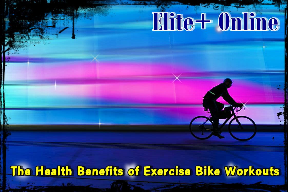 The Health Benefits of Exercise Bike Workouts