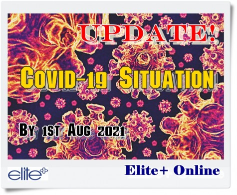Update Covid-19 Situation with Elite+ Online Here!