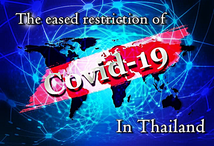 The eased restriction of Covid-19 in Thailand